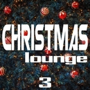 Christmas Lounge, Vol. 3/Vanilla Potatoyes & Submersion & Soty & Cj RcM & Arma8 & Tom Strobe & Wildlife & U.O.K. & Van & Synthetic Impulse & Tanya Veiner & Iva & Pag & Tatreal & Liana De Laurent & The Makwil & The Orange & Tony B & TONY SIT & Van Bake