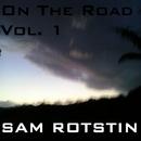 On The Road Vol.1/Sam Rotstin