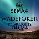 Polar Lights / Free Fall/WadeFoker