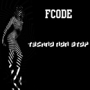 Techno Non Stop/Fcode & Raider Perfect