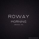 Morning - Single/Roway