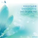 Dreamachine - Single/Rrotarr