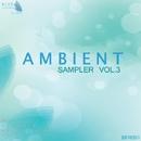 Ambient Sampler - Vol.3/BRTD & Mr.I & Regirock & Sergey Vulkan