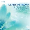 Chasing A Dream - Single/Alexey Petroff