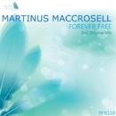 Forever Free/Martinus Maccrosell