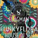 Funkyflora House Dj Set/Dura & Oziriz & Sokol & Jon Rich