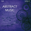 Abstract Music 4/Baintermix & Tune Off & DJ Michael Trush & Gin Vinyla & Fleksi & Leonety & Alexy Ecko & Rodef & Ivanshee