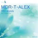 Try Again - Single/Mor-T-Alex