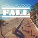 Hollywood Fall/DJ Vlad Jet & Eric Global & Di Wonder & Fraud Brothers & AlexStaar & BarcaLeo & Stream Dance Project & Cj D-Alex & Vadim Clubnight & Label5 & Andrew Van & Markus Gross & k.melodic & Dj Moiseev & BadSheda & Mister Master & Alex Blich