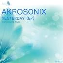 Yesterday/AkroSonix