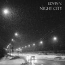 Night City - Single/Edvin. V