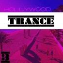 Hollywood Trance, Vol. 3/Nitrid & DJ Quadradex & Dreaman & FreeDan & Indigo & Daniella Selicka & Moonlight & Zxcent & Soldatkin & Alex van Love & LIQUID MIND 53 & N-Gate & Madtash & IZ REM Records & Scruche