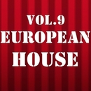 European House, Vol. 9/Outerspace & Royal Music Paris & Philippe Vesic & Big Room Academy & Jeremy Diesel & Nightloverz & Pyramid Legends & Iconal & Lord Andy & Kevin & MISTER P & Jeff Carter & Jamie Brown Jr & I - BIZ