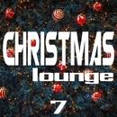 Christmas Lounge, Vol. 7/Doors in the Sand & Fade & Frainbreeze & Elena Galitsina & Fred Hyas & Emiol & Ed Haydon & ENNYWINTER & Eugene Kush & Evalue & Falkonis & Fartron