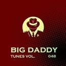 Big Daddy Tunes, Vol.48/Sam Killer & Sky Mode & N. Wade & Laenas Prince & Y.Y & Chirum-A & Stop Narcotic & Valeriy Khoma & Timyka & Serzh-G & Scarface