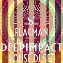 Deepimpact House Dj Set/Dura & Oziriz & Yell Of Bee