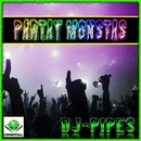 Partay Monstas/DJ-Pipes