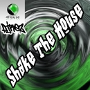 Shake The House/DjRez