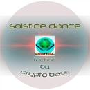 Solstice Dance/Crypto Bass