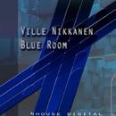 Blue Room/Ville Nikkanen