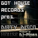 Dirty Disco House/DJ-Pipes
