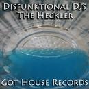 The Heckler/Disfunktional DJs