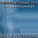 Indian Summer/Disfunktional DJs