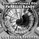 Parallel Bands/Disfunktional DJs
