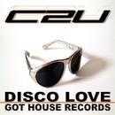 Disco Love/C2U