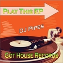 Play This EP/DJ-Pipes