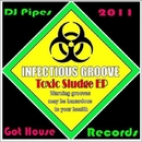 Toxic Sludge EP/DJ-Pipes
