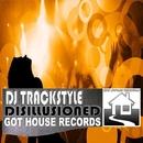 Disillusioned/DJ Trackstyle