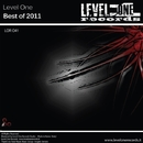 Level One - Best Of 2011/Tony Kairom & Gregory Caruso & Luigi Grecola & Mikael Pfeiffer & Alex Rampol & Atix & Randal Boyz & Alessandro Sestini & Worda & BFK & Vinc Astorino & Elyptik Trevors & Ed Sirat