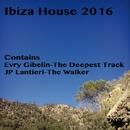Ibiza House 2016/Evry Gibelin & JP Lantieri