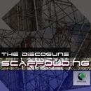 Scaffolding/The Discoguns