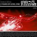 2 Years Of Level One/Gregory Caruso & Luigi Grecola & Mikael Pfeiffer & Alex Rampol & Atix & Randal Boyz & Alessandro Sestini & Worda & DCibel & Bagagee Viphex13 & Elyptik Trevors
