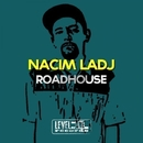 Roadhouse/Nacim Ladj
