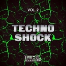 Techno Shock, Vol. 2/Gregory Caruso & Luigi Grecola & Mikael Pfeiffer & Viktor Trotta & Delirious & Gavril's & Alex Rampol & Fabio Guarriello & Randal Boyz & Italianbeat Guys & Worda & DCibel