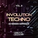 Involution Techno, Vol. 2 (20 Techno Rhythms)/DJ Dado & Light & Data Process & Doktor Noize DJ & Bubbles & Andrea Visconti & C@P & DJ Scana & Shorty & Kritik & Nitro & The Chemist & DJ Dragon & Obi One & Sirius 5 & Stylus & Kary Vee & Power Cooled & Trance Maker & Etoile & D.Juno & Dr Noize DJ