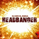 Headbanger - Single/Dj Devil India