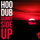 Sunny Side Up - Single/HOOdub