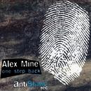 One Step Back/Alex Mine