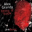 Bring It Back/Alex Mine & D-Deck & Alex Grandy