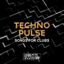 Techno Pulse (Songs For Clubs)/Davide Bomben & Dariush & Ricky Fobis & Lady Brian & Igor S & Era Vulgaris & Carlo Di Roma & Vyrus & Kabal & Bardini Experience & Spy & Etna & Chris P & Playteck & The Outlaws