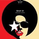 Feel It/Electro Funk Machine