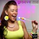 Groove Me/Chupa Jane