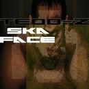Ska Face/Tedd-Z