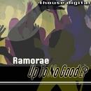 Up To No Good EP/Ramorae
