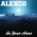 In Your Arms/Alexco