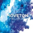 Milk Lyrics/Moveton